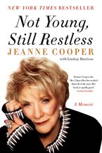 Not Young, Still Restless Paperback  by Jeanne Cooper
