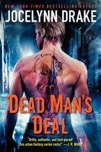 Dead Man's Deal Paperback  by Jocelynn Drake
