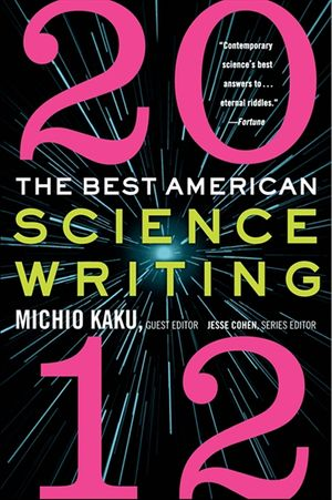 The Best American Science Writing 2012 book image