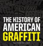 the-history-of-american-graffiti