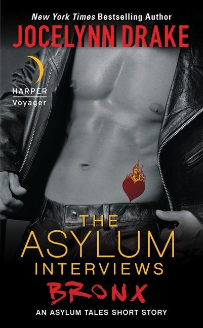The Asylum Interviews: Bronx - Jocelynn Drake - eBook