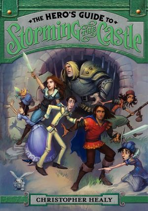 The Hero's Guide to Storming the Castle book image