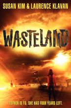 Wasteland Hardcover  by Susan Kim