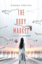The Body Market Hardcover  by Donna Freitas