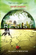 Resist Hardcover  by Sarah Crossan