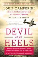 Devil at My Heels Paperback  by Louis Zamperini