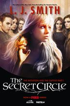 the-secret-circle-the-initiation-and-the-captive-part-i-tv-tie-in-edition