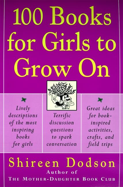 100 Books For Girls To Grow On Shireen Dodson E Book