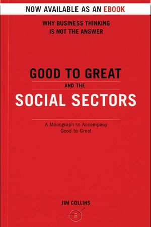 Good To Great And The Social Sectors book image