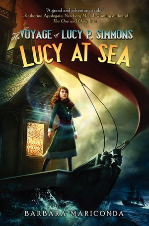 The Voyage of Lucy P. Simmons: Lucy at Sea book image