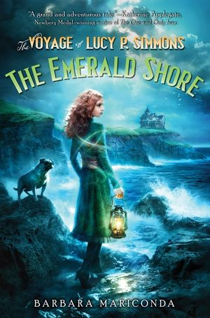 The Voyage of Lucy P. Simmons: The Emerald Shore book image