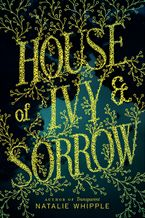 house-of-ivy-and-sorrow