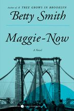 Maggie-Now Paperback  by Betty Smith
