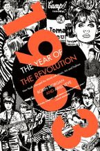 1963: The Year of the Revolution Paperback  by Ariel Leve