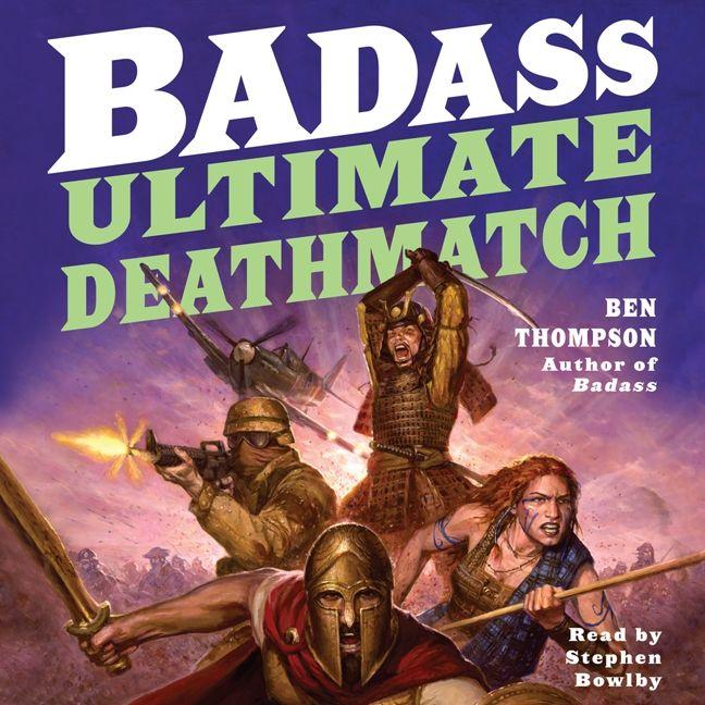 Badass Ultimate Deathmatch Ben Thompson Digital Audiobook border=