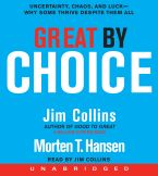 Great by Choice CD CD-Audio UBR by Jim Collins
