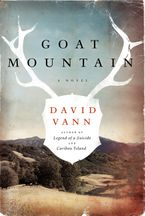 Goat Mountain Hardcover  by David Vann