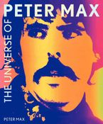 The Universe of Peter Max Hardcover  by Peter Max