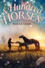A Hundred Horses Hardcover  by Sarah Lean