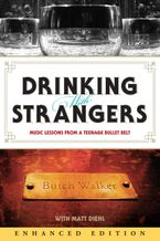 Drinking with Strangers (Enhanced Edition) eBook ENH by Butch Walker