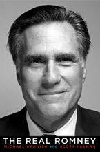 The Real Romney eBook  by Michael Kranish