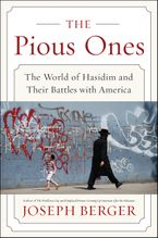 The Pious Ones Paperback  by Joseph Berger
