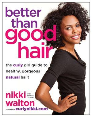 Better Than Good Hair book image