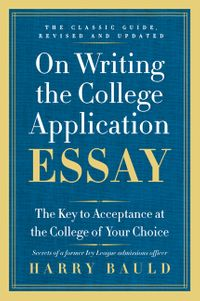 on-writing-the-college-application-essay-25th-anniversary-edition