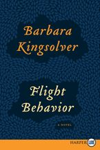 Flight Behavior Paperback LTE by Barbara Kingsolver