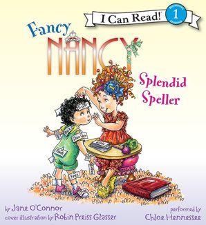 Fancy Nancy: Splendid Speller
