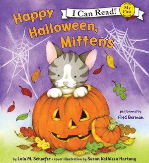 Happy Halloween, Mittens book image