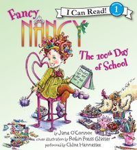 Fancy Nancy: The 100th Day of School