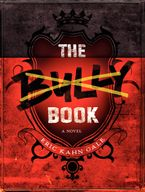The Bully Book Hardcover  by Eric Kahn Gale