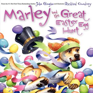 Marley and the Great Easter Egg Hunt book image