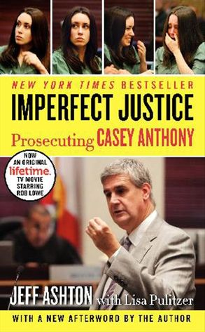 Cover image - Imperfect Justice: Prosecuting Casey Anthony