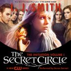 Secret Circle Vol I: The Initiation Downloadable audio file UBR by L. J. Smith