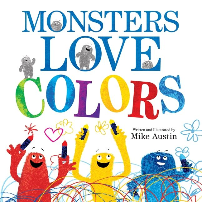 Monsters Love Colors - Mike Austin - Hardcover