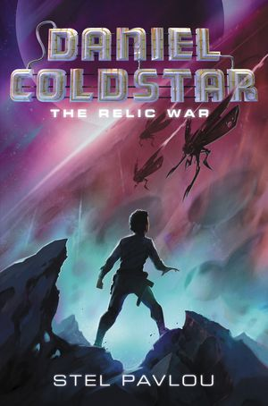 Daniel Coldstar #1: The Relic War book image