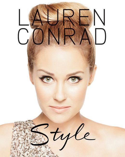 Lauren Conrad Style - Lauren Conrad - E-book 89a4bc2274