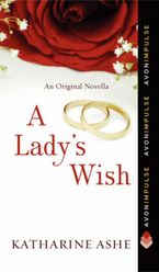A Lady's Wish Paperback  by Katharine Ashe