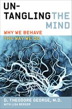 Untangling the Mind Paperback  by David Theodore George