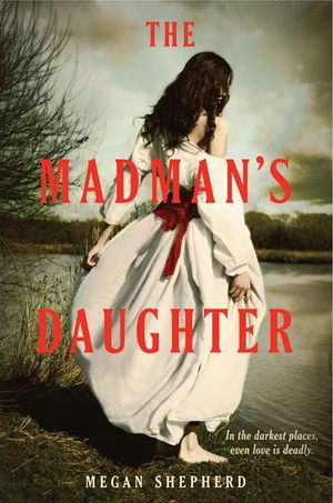 The Madman's Daughter book image