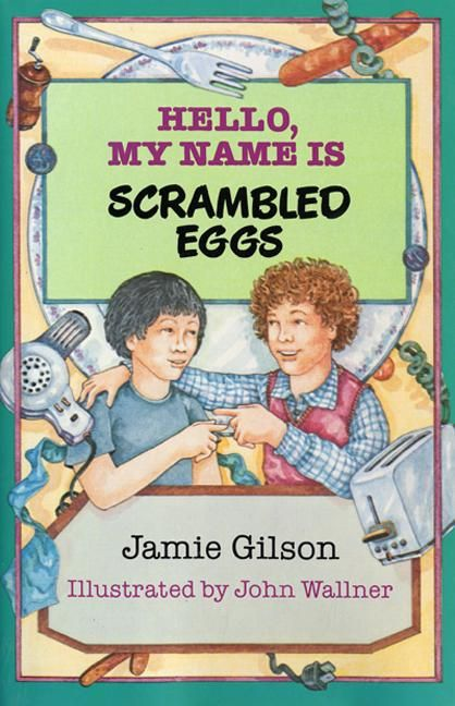 Hello my name is scrambled eggs jamie gilson e book fandeluxe Document