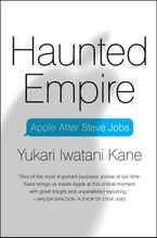 Haunted Empire Hardcover  by Yukari Iwatani Kane