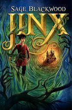 Jinx Hardcover  by Sage Blackwood