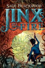 Jinx's Fire Hardcover  by Sage Blackwood