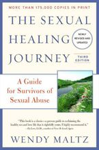 The Sexual Healing Journey Paperback  by Wendy Maltz