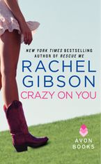 Crazy On You Paperback  by Rachel Gibson