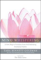 Mind Whispering Paperback  by Tara Bennett-Goleman
