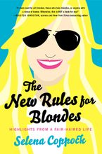 The New Rules for Blondes Paperback  by Selena Coppock